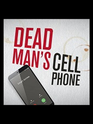 Dead Mans Cell Phone, Hubbard Stage Alley Theatre, Houston