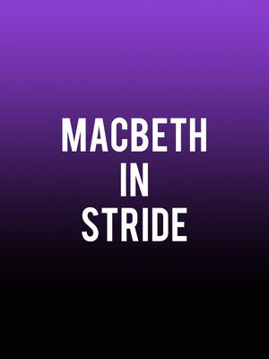 Macbeth In Stride at American Repertory Theater