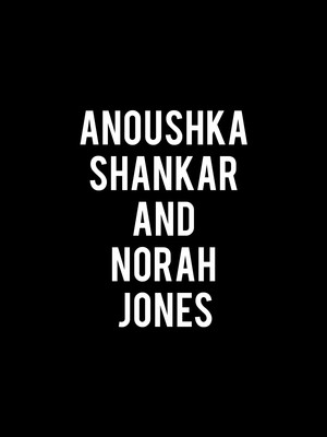 Anoushka Shankar and Norah Jones Poster