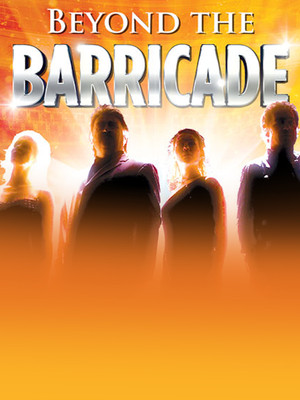 Beyond The Barricade, New Wimbledon Theatre, London