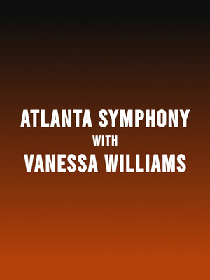 Atlanta Symphony Orchestra - Vanessa Williams Poster