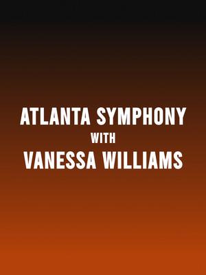 Atlanta Symphony Orchestra Vanessa Williams, Atlanta Symphony Hall, Atlanta