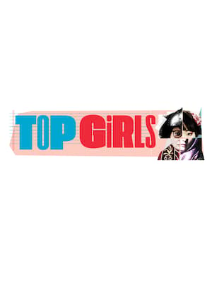 Top Girls at A.C.T Geary Theatre