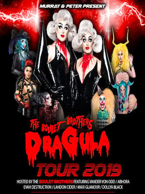 Dragula at The National