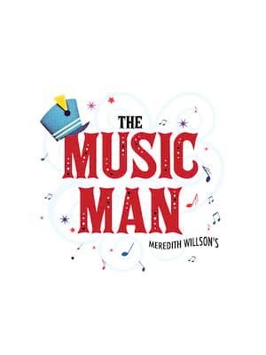The Music Man at Fred Kavli Theatre
