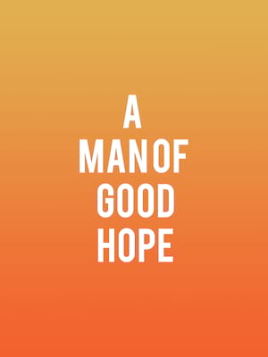 A Man of Good Hope at Chicago Shakespeare Theater