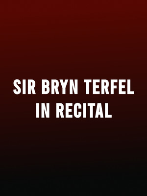 Sir Bryn Terfel in Recital Poster