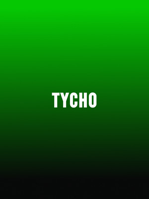 Tycho at Fox Theatre Oakland