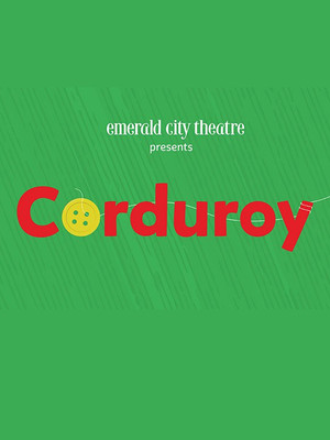 Corduroy at Broadway Playhouse