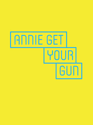 Annie Get Your Gun at Pasadena Playhouse