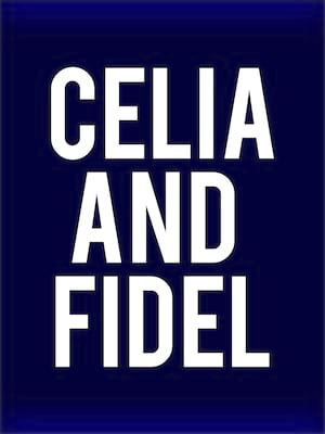 Celia and Fidel Poster
