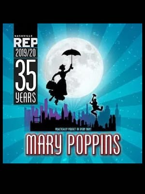 Mary Poppins at James K Polk Theater