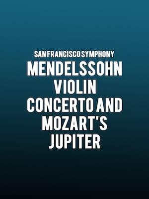 San Francisco Symphony - Mendelssohn Violin Concerto and Mozarts Jupiter Poster