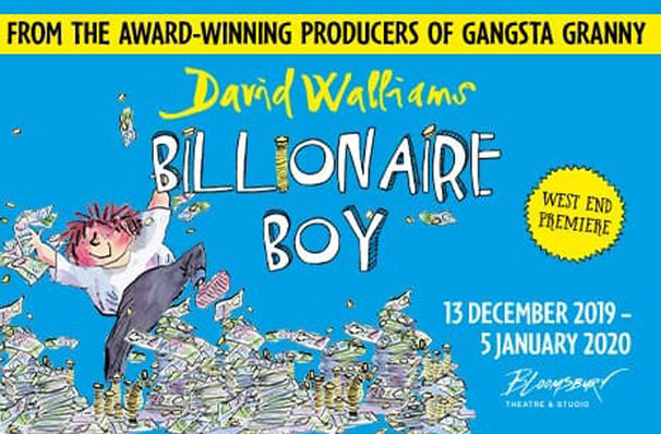 Don't miss Billionaire Boy, strictly limited run