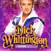 Dick Whittington, Bristol Hippodrome, Bristol