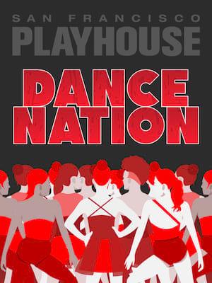 Dance Nation, San Francisco Playhouse, San Francisco