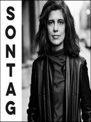Sontag: Her Life and Work - In Conversation with Benjamin Moser and Rebecca Solnit Poster