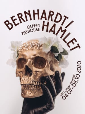 Bernhardt Hamlet, Gil Cates Theater at the Geffen Playhouse, Los Angeles