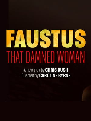 Faustus: That Damned Woman Poster