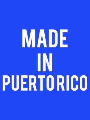 Made in Puerto Rico at Victoria Theater