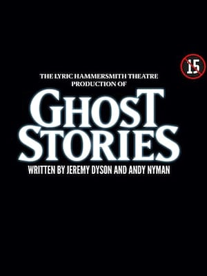 Ghost Stories, Glasgow Theatre Royal, Glasgow