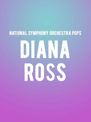 National Symphony Orchestra Pops - Diana Ross Poster