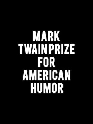 Mark Twain Prize for American Humor Poster