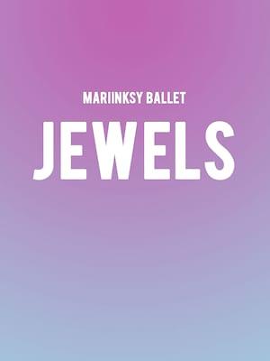 Mariinsky Ballet - Jewels Poster
