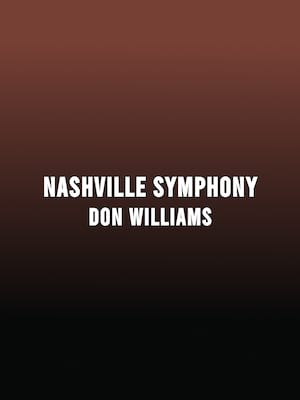 Nashville Symphony - Don Williams at Schermerhorn Symphony Center