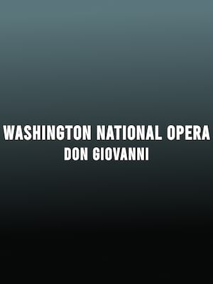 Washington National Opera Don Giovanni, Kennedy Center Opera House, Washington