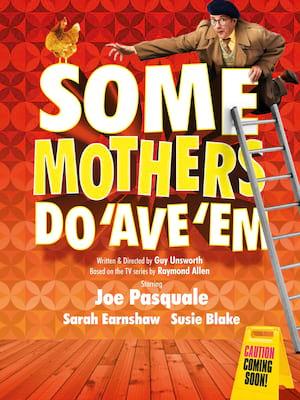 Some Mothers Do Ave Em, Alexandra Theatre, Birmingham