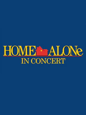 Home Alone in Concert Poster