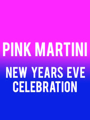 Pink Martini New Years Eve Celebration at Arlene Schnitzer Concert Hall