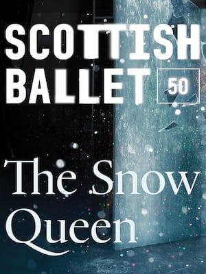 Scottish Ballet - The Snow Queen Poster