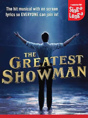 Sing-a-Long-a The Greatest Showman Poster