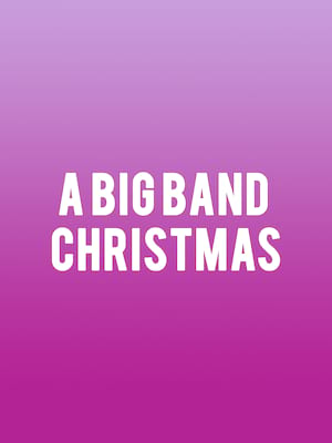 A Big Band Christmas Poster