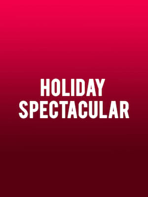 Holiday Spectacular Poster