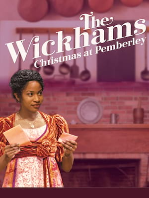 The Wickhams: Christmas at Pemberley at Center East Theatre