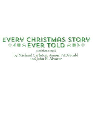 Every Christmas Story Ever Told Poster