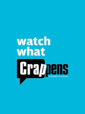 Watch What Crappens Poster