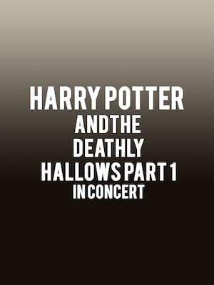 Harry Potter and The Deathly Hallows Part 1 in Concert at Meridian Hall