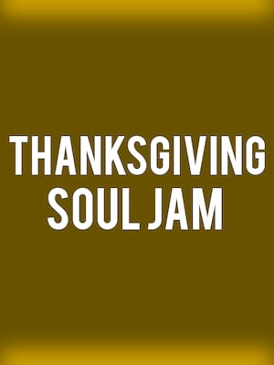 Thanksgiving Soul Jam Poster