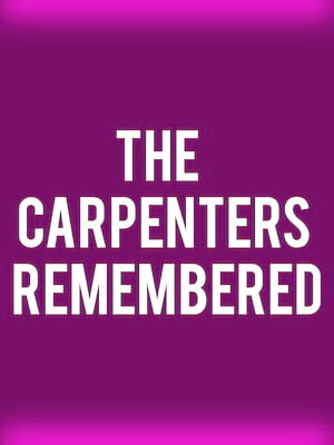 The Carpenters Remembered Poster