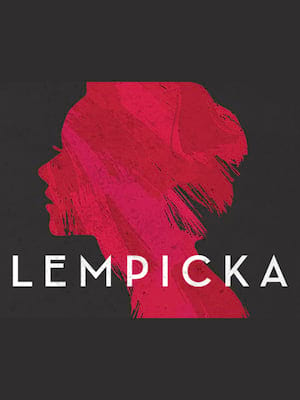 Lempicka at Venue To Be Announced