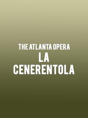 The Atlanta Opera - La Cenerentola Poster