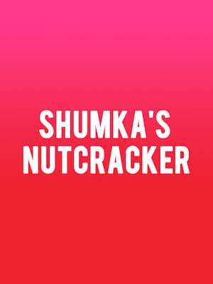 Shumka's Nutcracker at Northern Alberta Jubilee Auditorium