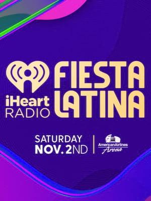 iHeartRadio Fiesta Latina Poster