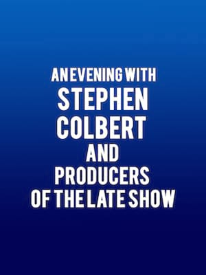 An Evening with Stephen Colbert Poster