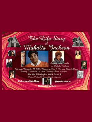 The Life Story of Mahalia Jackson, The Met Philadelphia, Philadelphia
