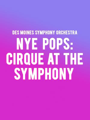 Des Moines Symphony Orchestra - Cirque at the Symphony Poster